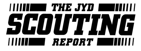 The JYD Scouting Report